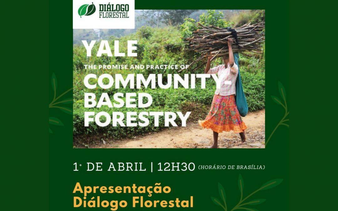 Diálogo Florestal participa de webinar promovido pela Universidade de Yale