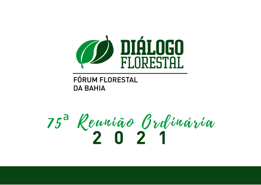Fórum Florestal da Bahia realiza 75ª Reunião Ordinária