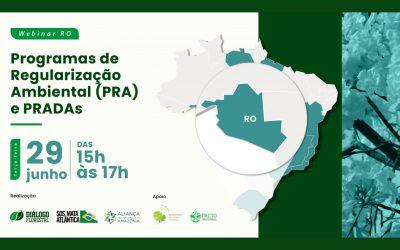 Evento do Diálogo Florestal chega à Rondônia para avaliar implementação do Programa de Regularização Ambiental