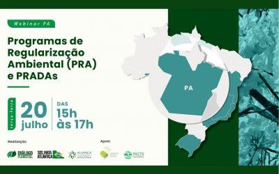 Evento avalia como está a adesão ao Programa de Regularização Ambiental no Pará